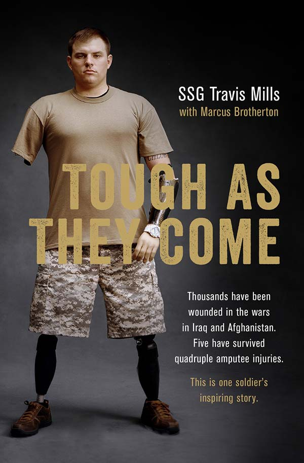 Tough As They Come Ssg Travis Mills